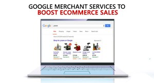 google-merchant-services-300x162