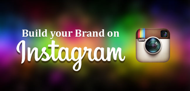 6 Tips To Build Your Brand On Instagram