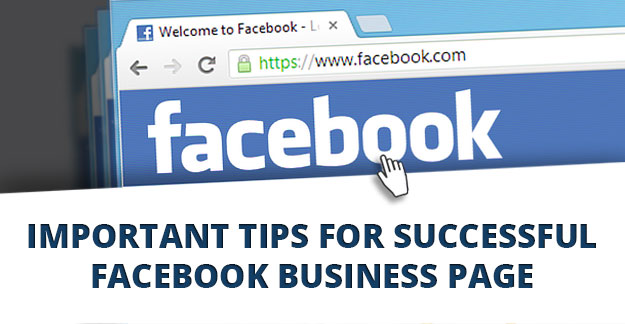 Important Tips for Successful Facebook Business Page